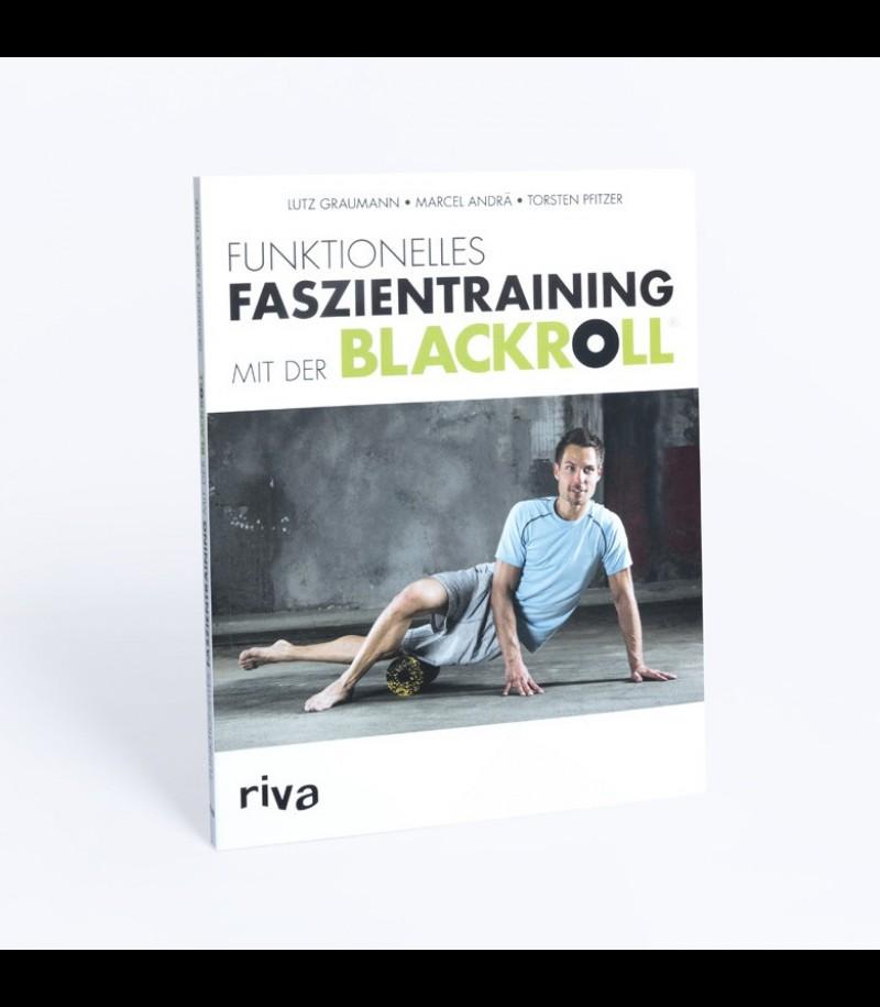 Blackroll Buch Funktionelles Faszientraining mit der Blackroll