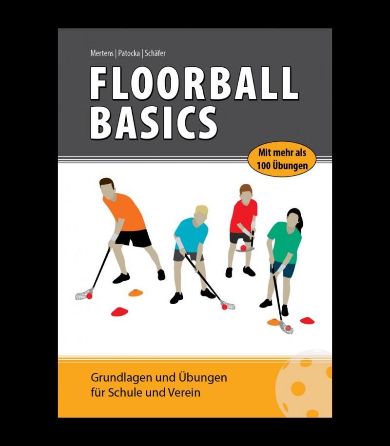 Floorball Basics - Grundlagen und Übungen für Schule und Verein